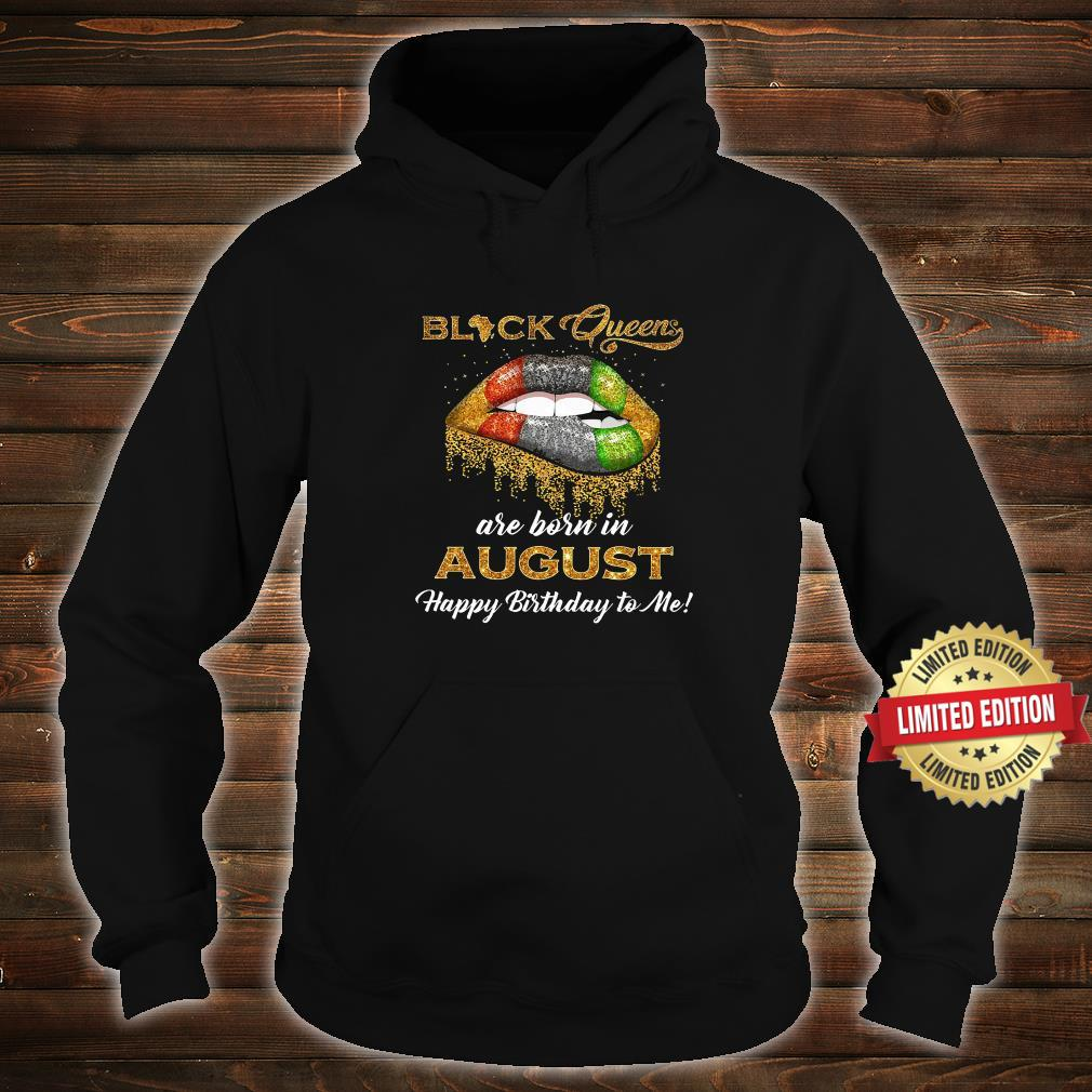 Black queen are born in August Shirt hoodie