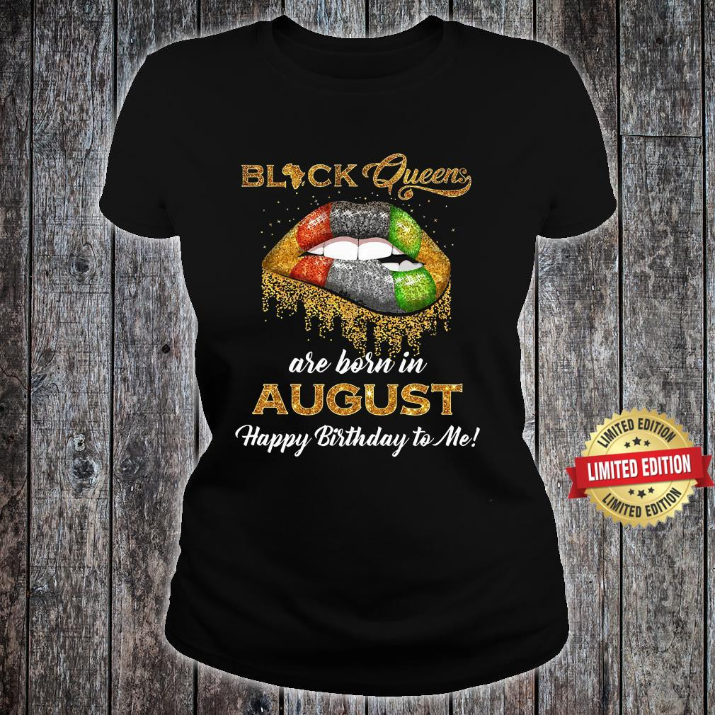 Black queen are born in August Shirt ladies tee