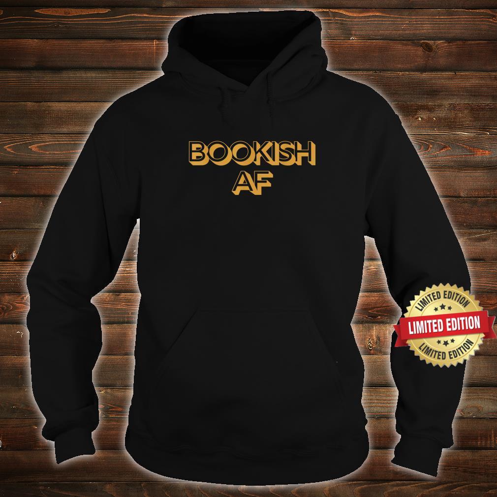 Bookish AF Retro Adult Humor Shirt hoodie