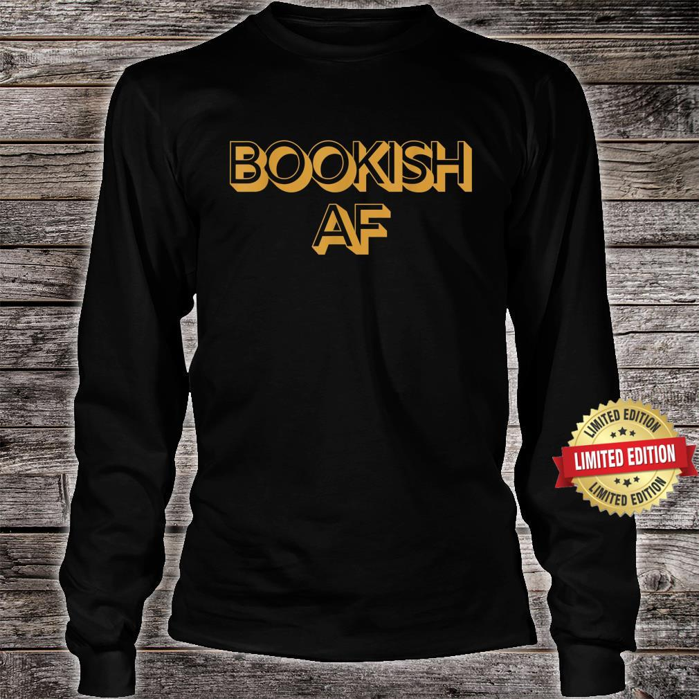 Bookish AF Retro Adult Humor Shirt long sleeved