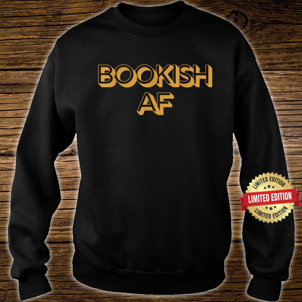 Bookish AF Retro Adult Humor Shirt sweater
