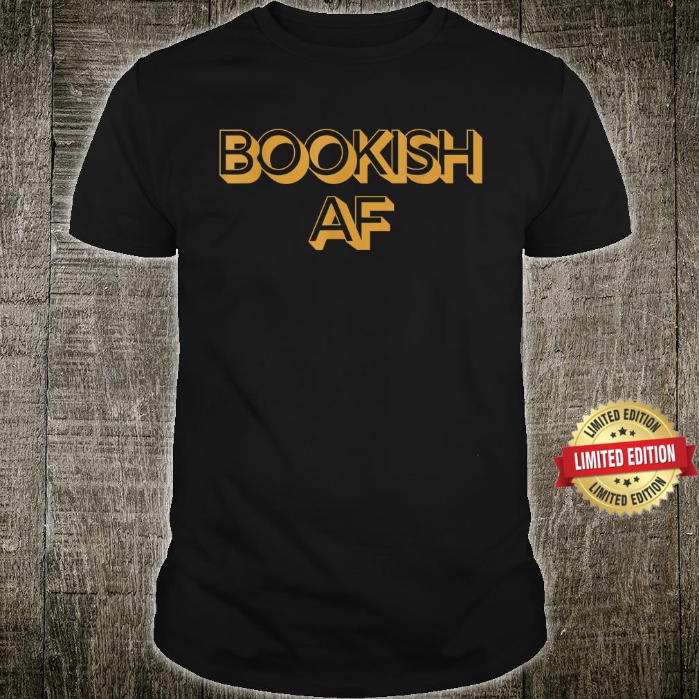 Bookish AF Retro Adult Humor Shirt
