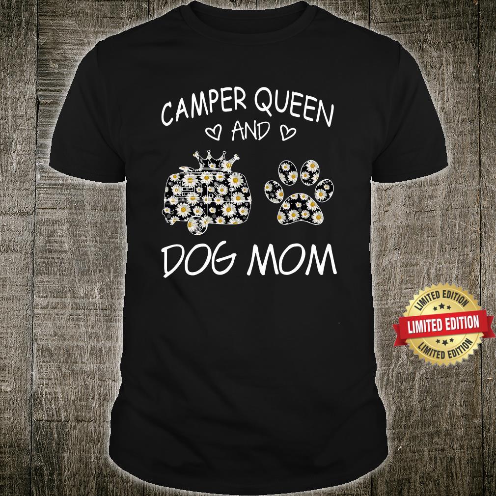 Camper queen Dog Mom Shirt