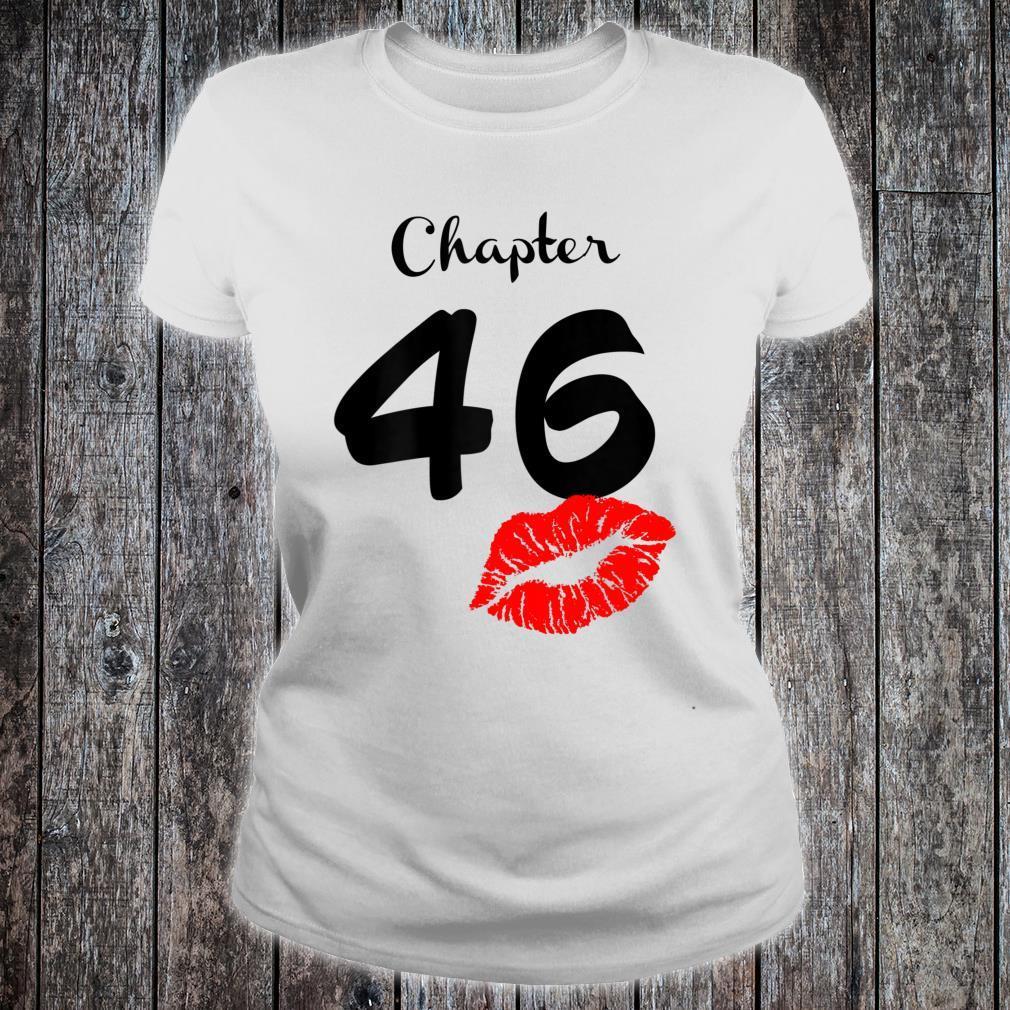 Chapter 46 Years Old 46th Birthday Lips Shirt ladies tee