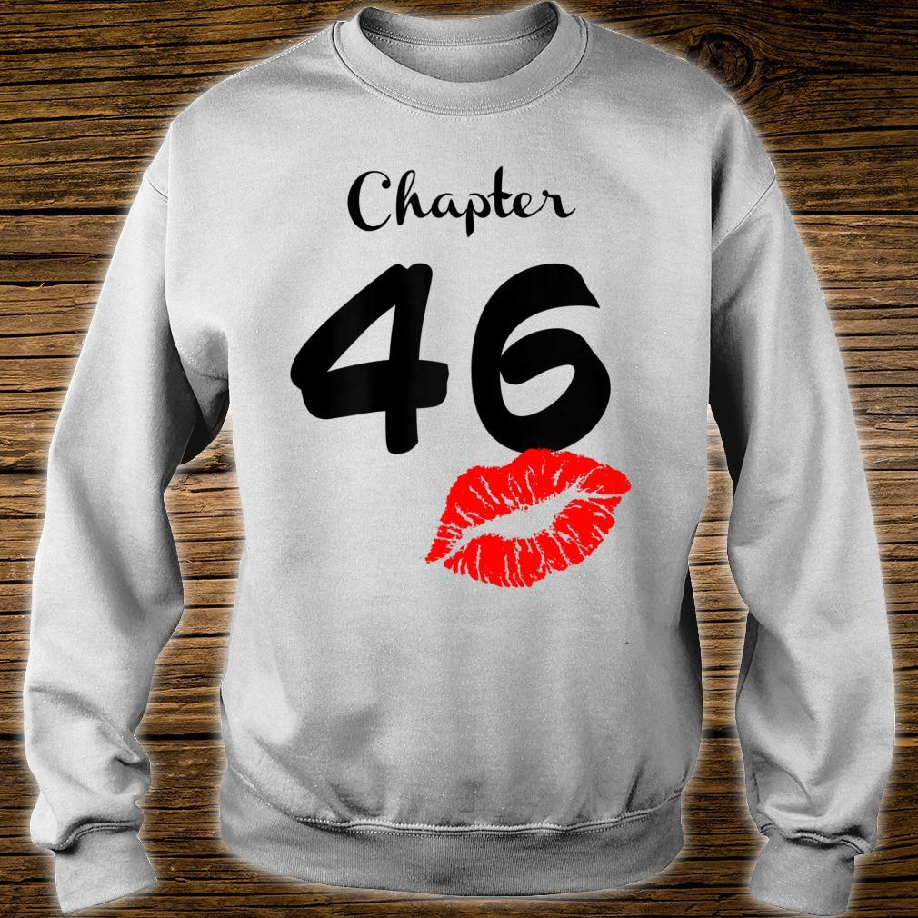 Chapter 46 Years Old 46th Birthday Lips Shirt sweater