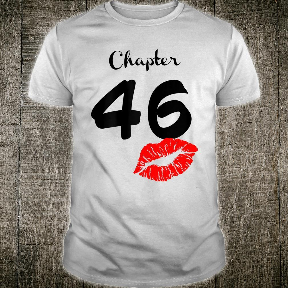 Chapter 46 Years Old 46th Birthday Lips Shirt