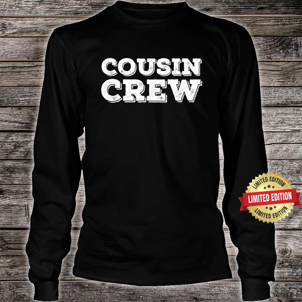 Cousin Crew Squad Team For Toddler Adult Shirt long sleeved