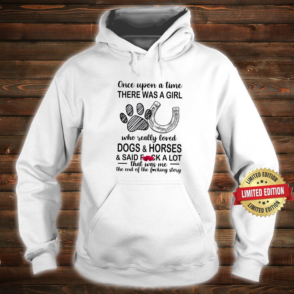 Dog & Horses & Said Fuuck A Lot Shirt hoodie