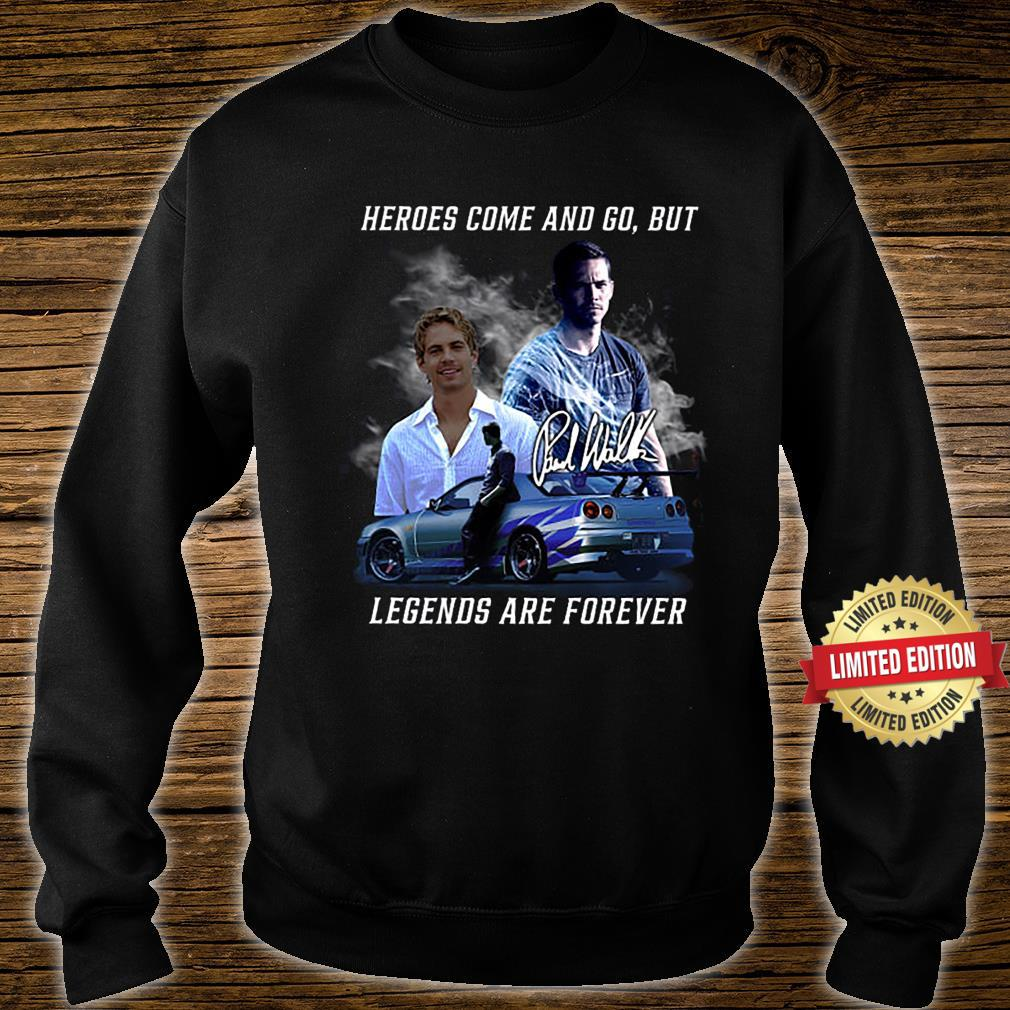 Heros Come And Go But Legend Are Forever Shirt sweater