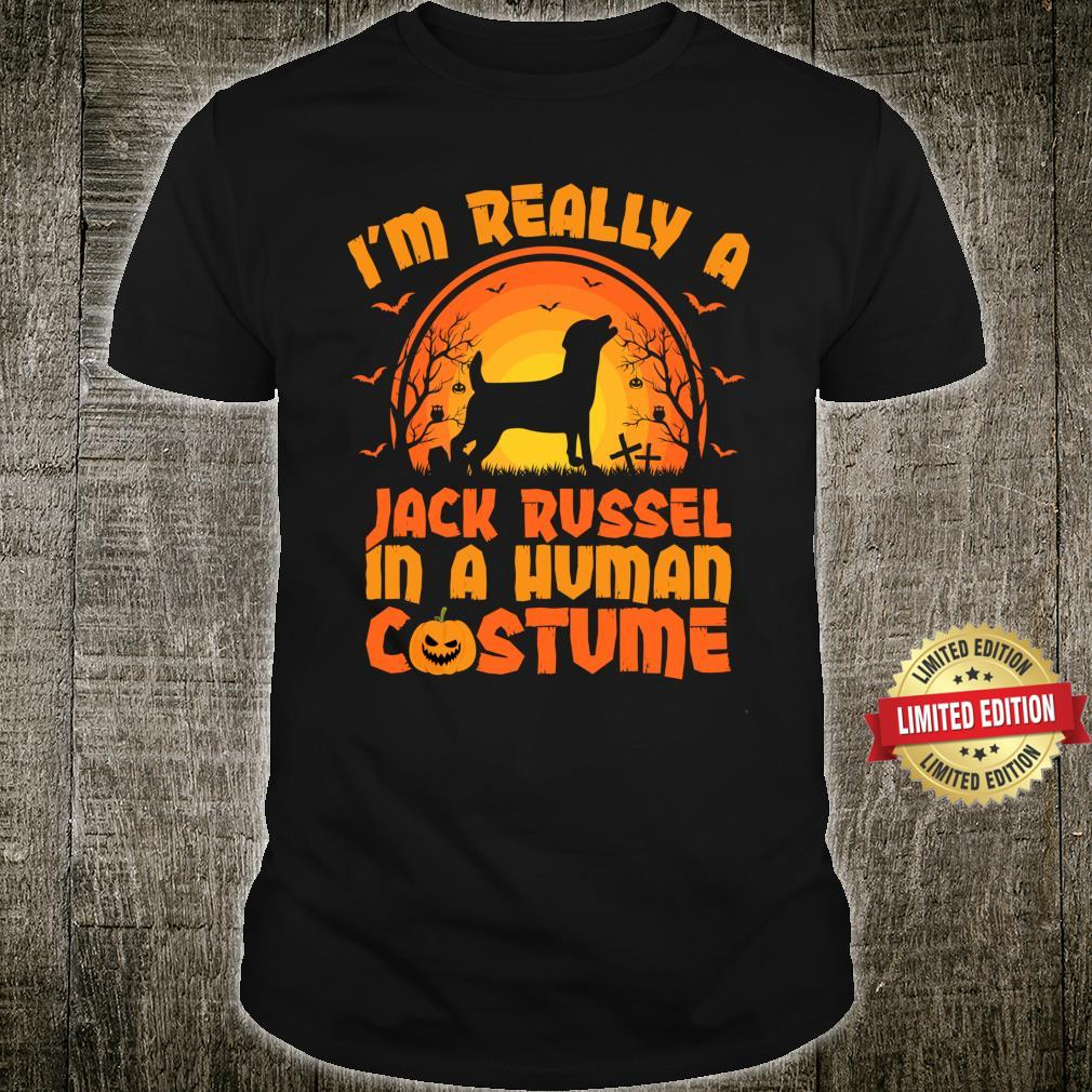 I'm Really Jack Russell Terrier In A Human Costume Halloween Shirt