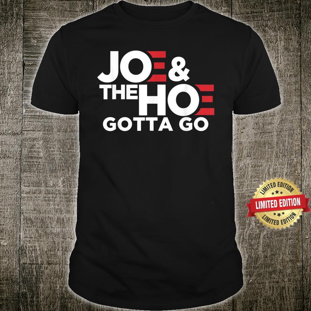 JOE'S GOTTA GO MEME BIDEN Shirt