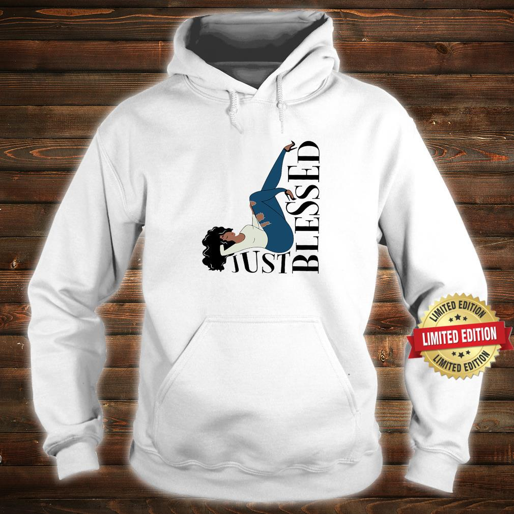 Just Blessed Queen Girl Shirt hoodie