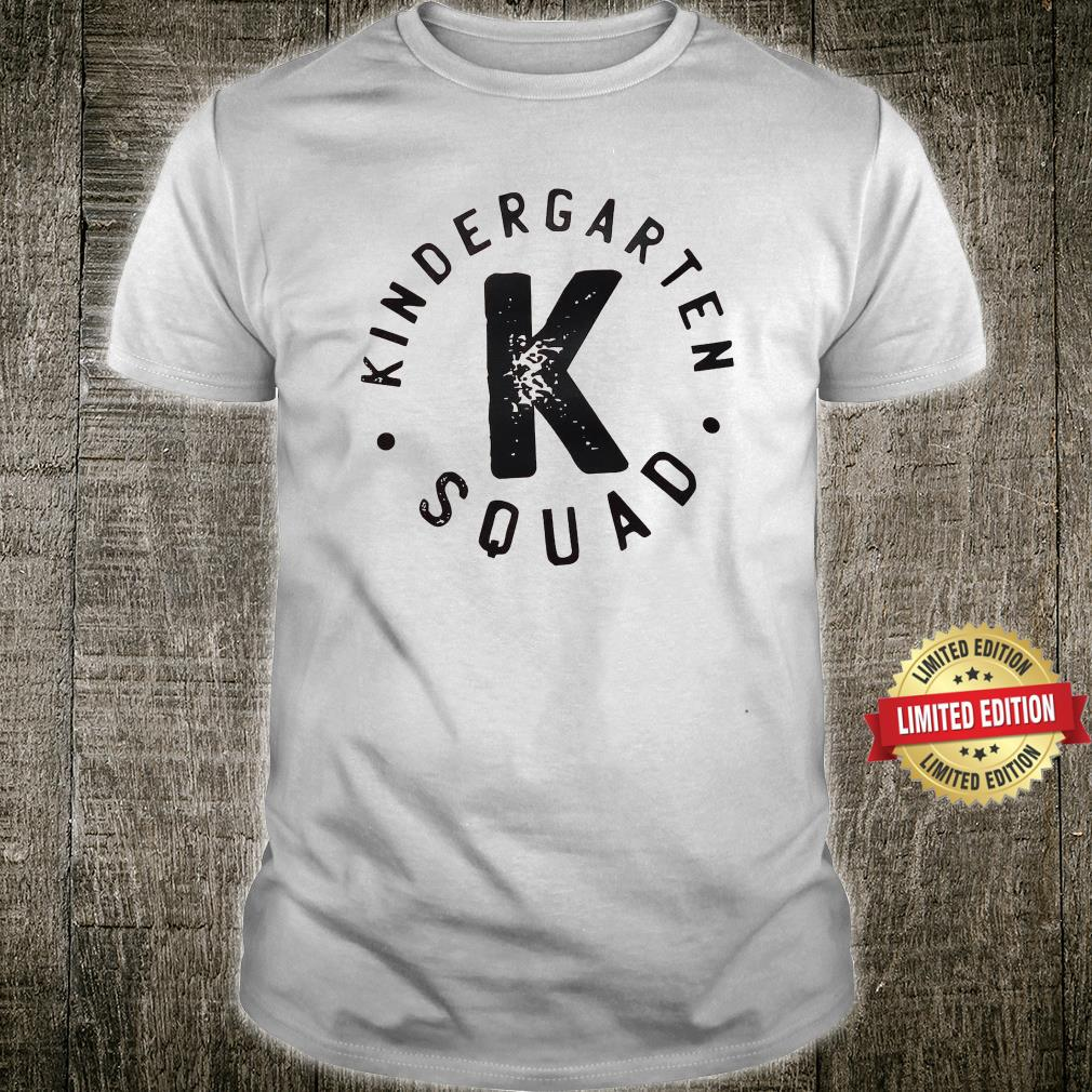 Kindergarten Squad Teacher Shirt