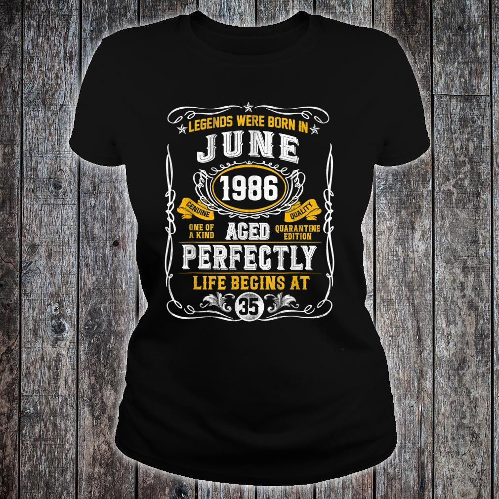 Legends Born In June 1986 35th Birthday 35 Years Old Shirt ladies tee