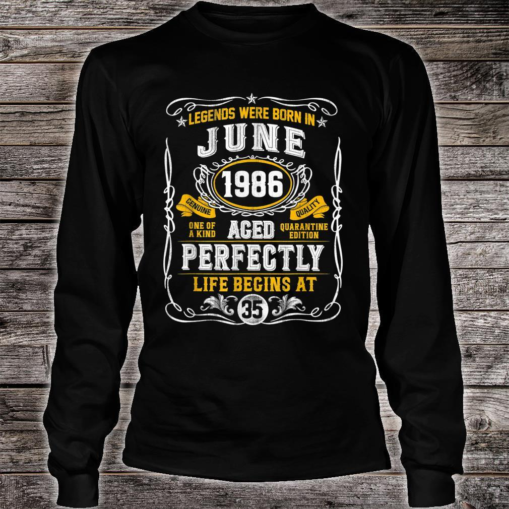 Legends Born In June 1986 35th Birthday 35 Years Old Shirt long sleeved
