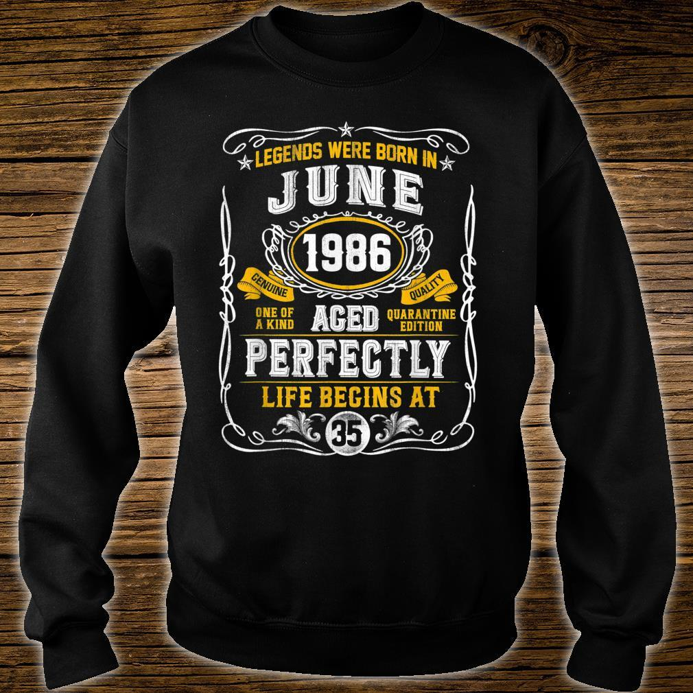 Legends Born In June 1986 35th Birthday 35 Years Old Shirt sweater
