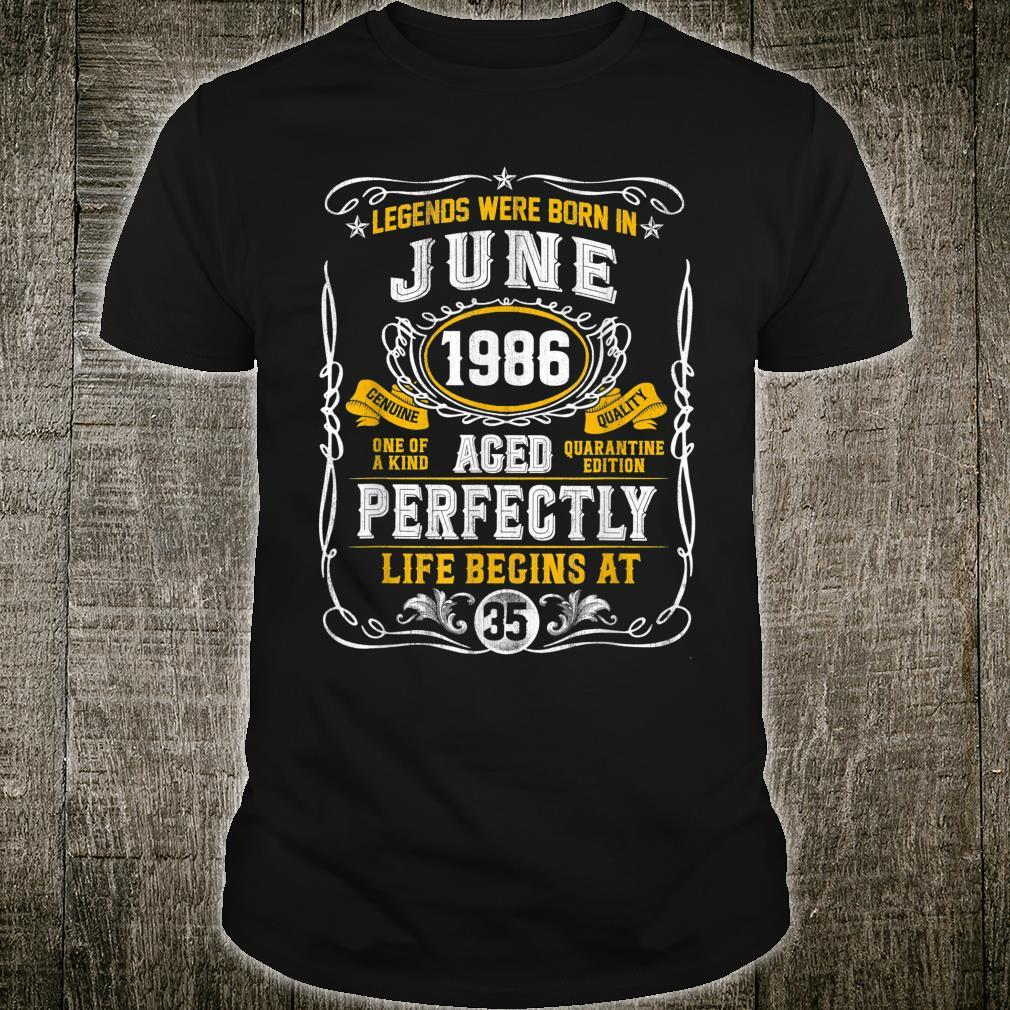 Legends Born In June 1986 35th Birthday 35 Years Old Shirt