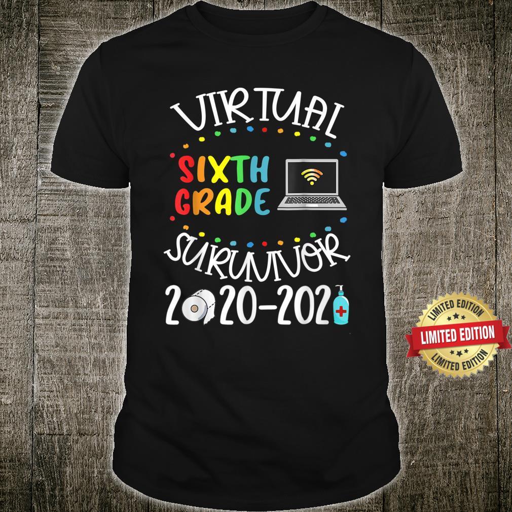 MB35 Last Day of School Virtual 6th Grade Survivor 20202021 Shirt