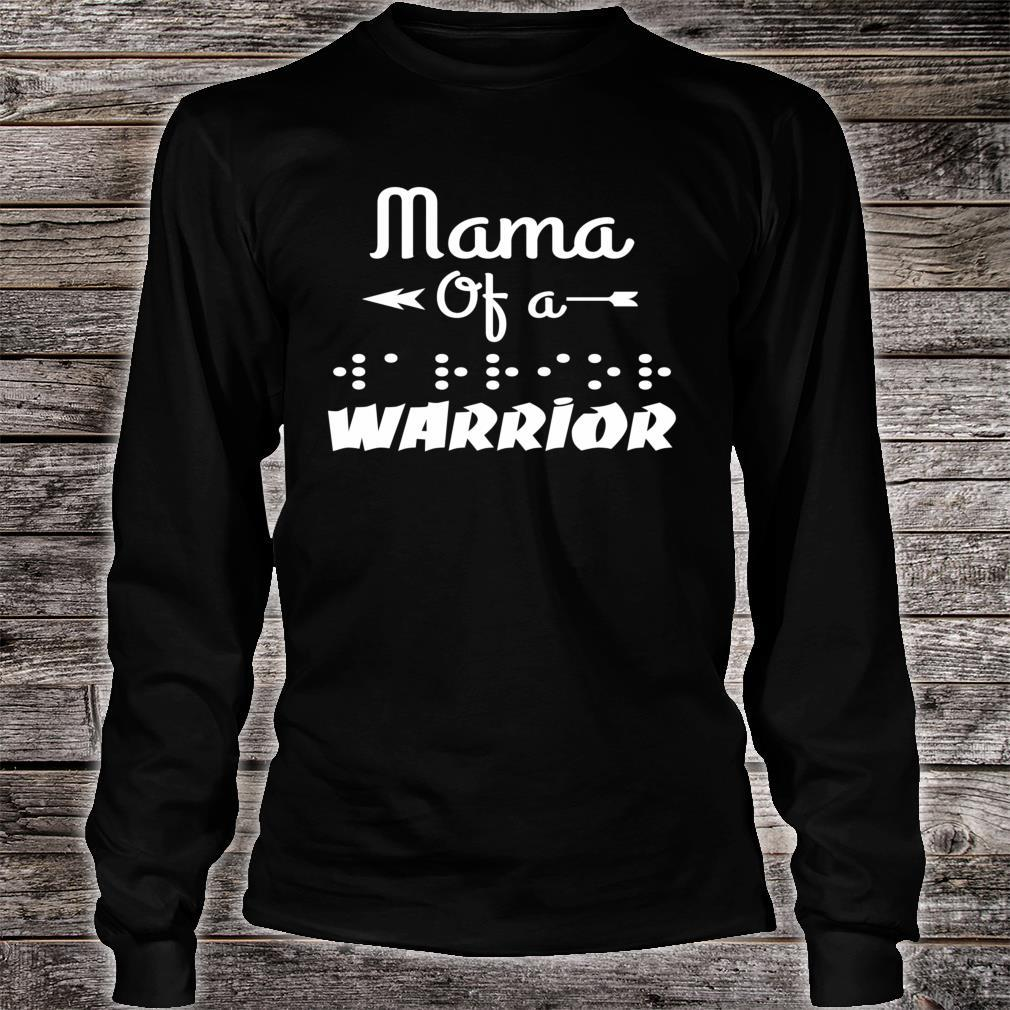 Mama Of A Warrior In Braille Shirt long sleeved