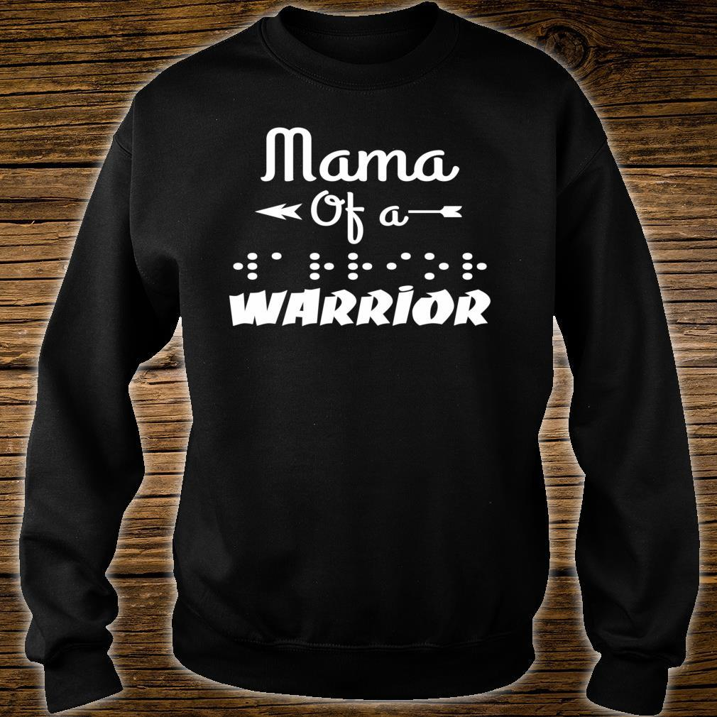 Mama Of A Warrior In Braille Shirt sweater