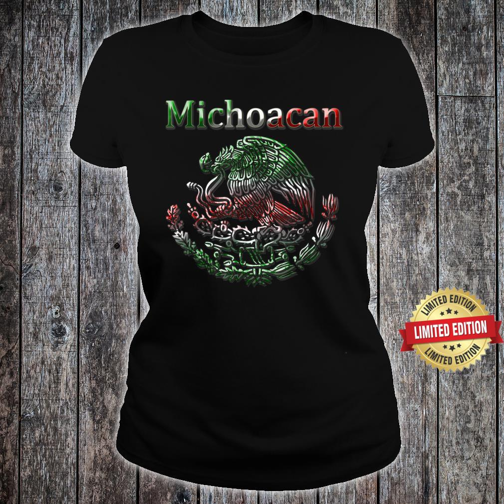 Michoacan Morelia Mexican colt flag Mexico Shirt ladies tee