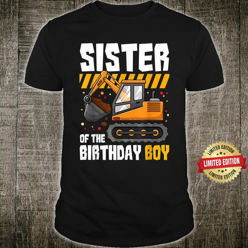 Sister of The Birthday Boy Construction Party Excavator Shirt