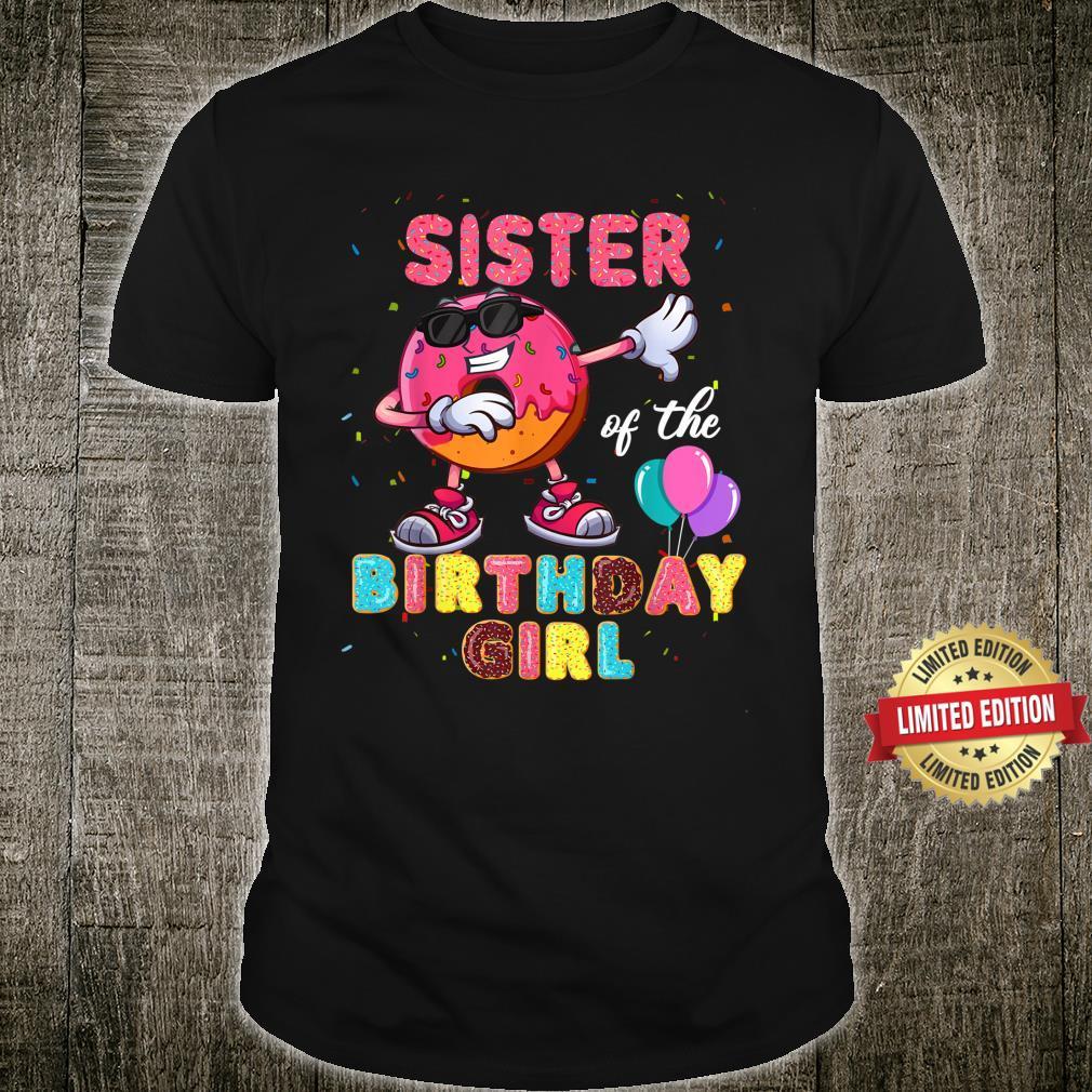 Sister of the Birthday Girl Donut Dab Birthday Shirt