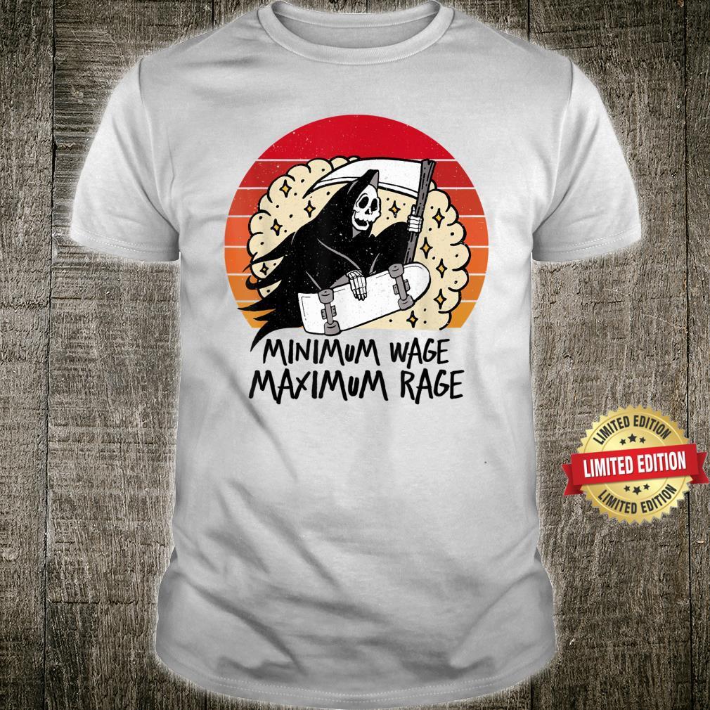 SkullMinimum wageMaximum rage Shirt