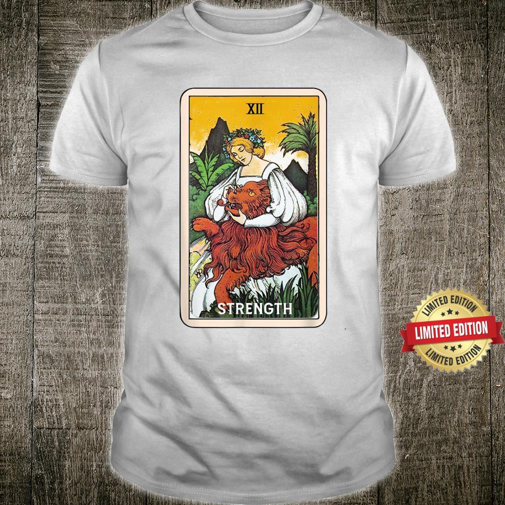 Strength Tarot Card Strong Woman Mystical Empowered Shirt