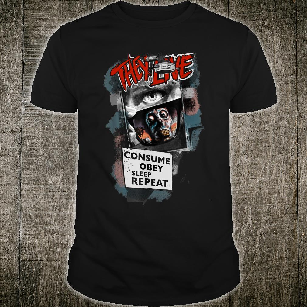 THEY LIVE ....obey, sleep, repeat... Shirt