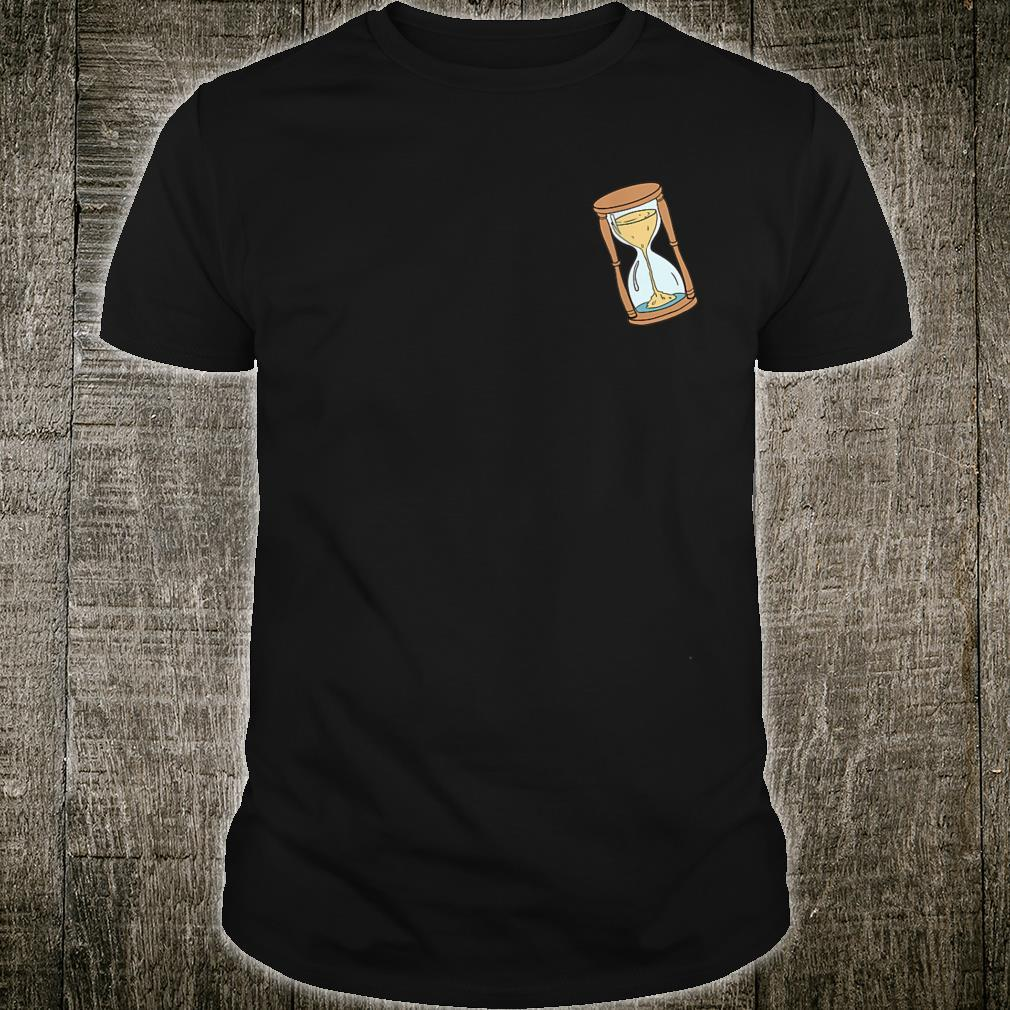 The 10th Minute hourglass Shirt