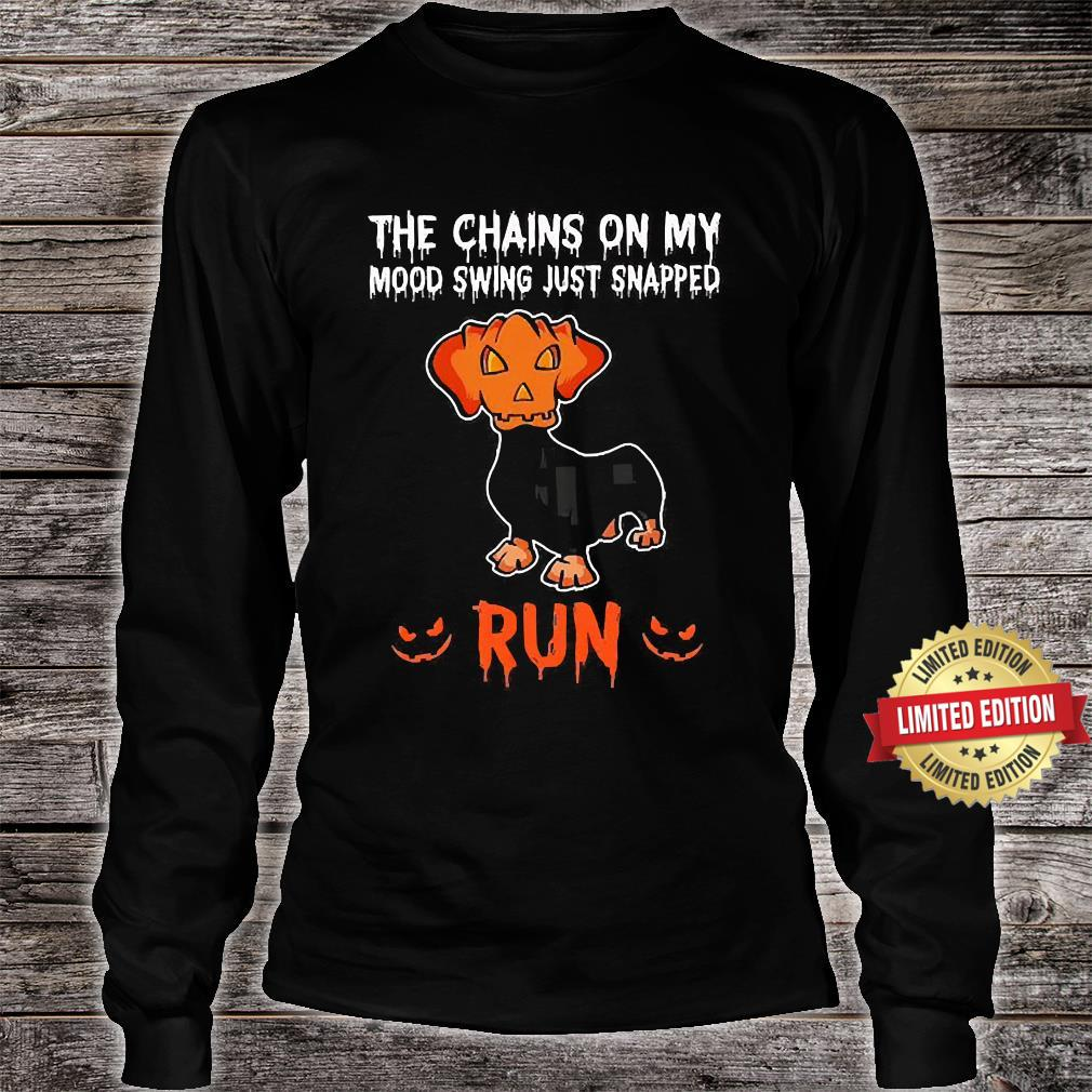 The Chains On My Mood Swing Just Snapped Run Shirt long sleeved