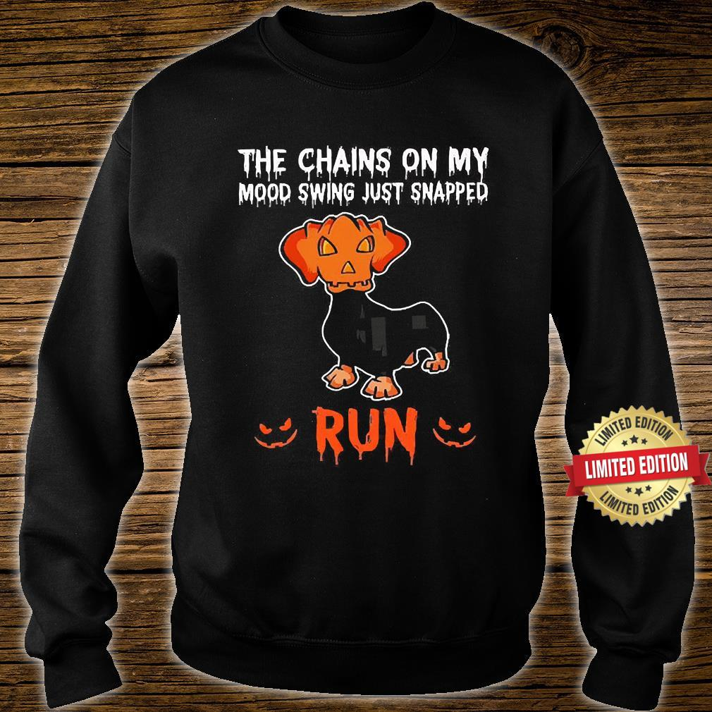 The Chains On My Mood Swing Just Snapped Run Shirt sweater