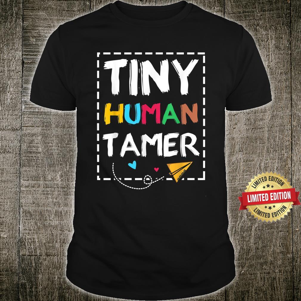 Tiny Human Tamer Shirt
