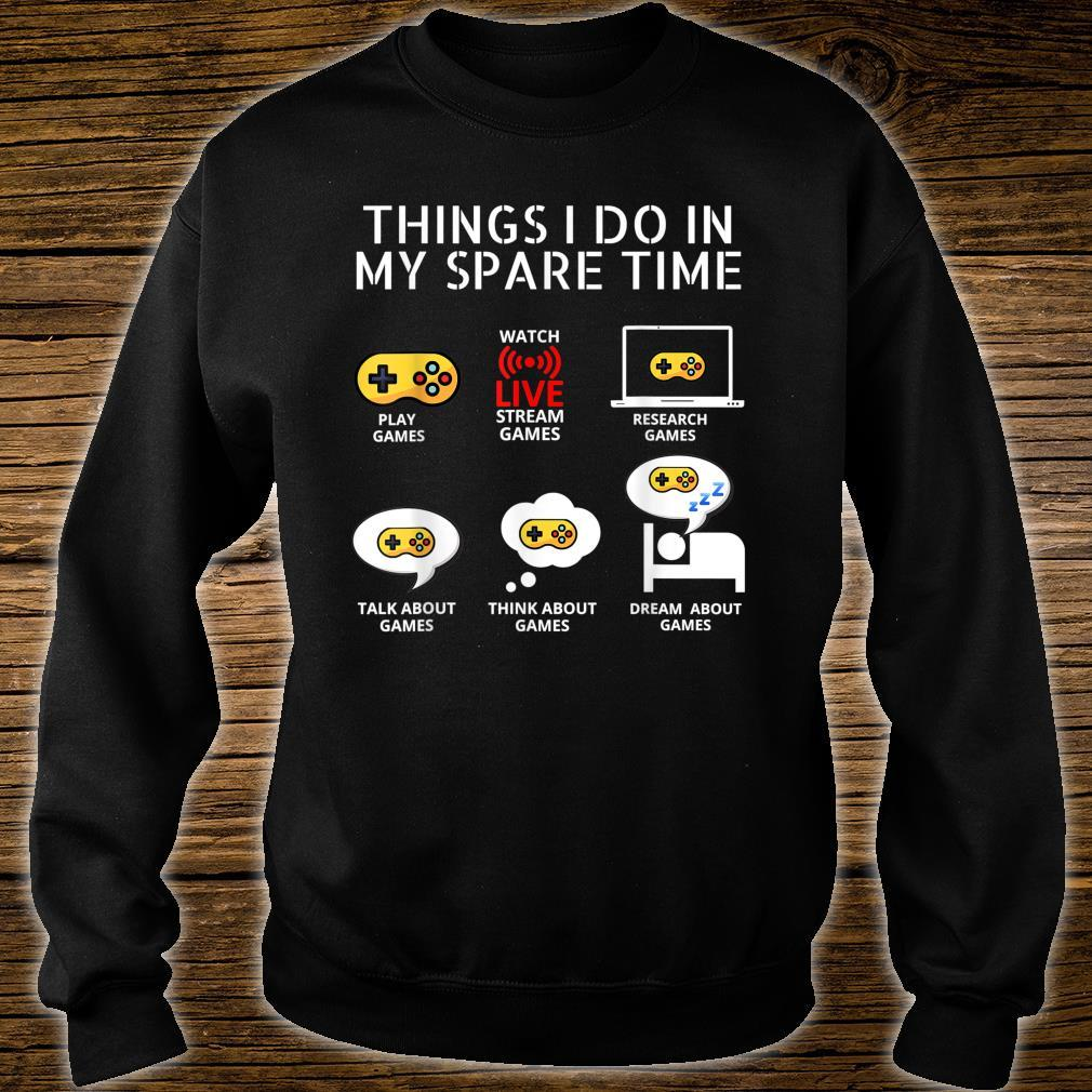 6 Things I Do In My Spare Time, Play Game Video Games Shirt sweater