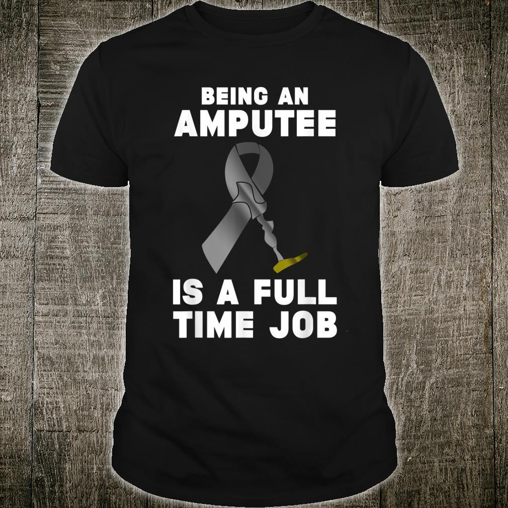 Amputee Humor Time Leg Arm Recovery Shirt