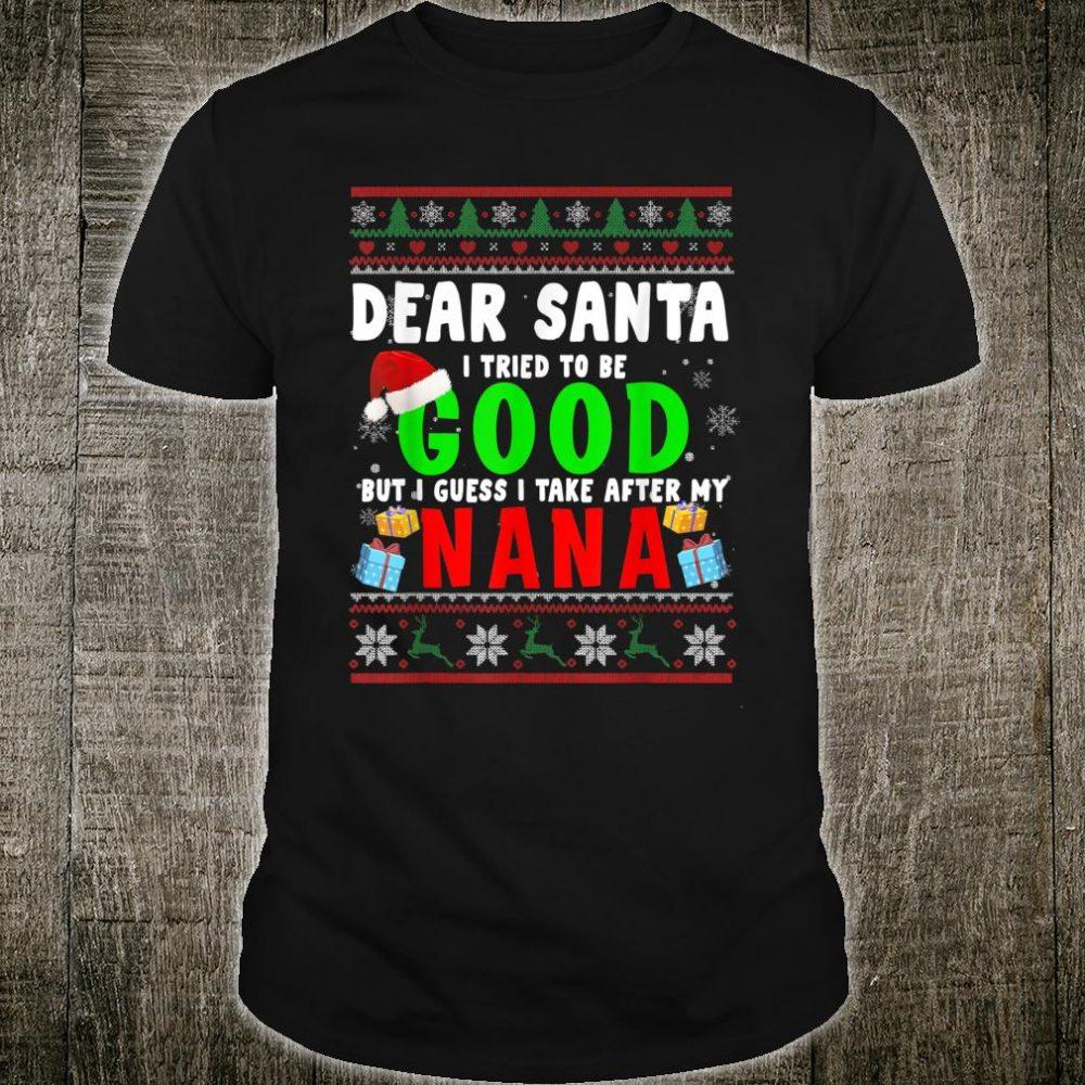 Dear Santa I Tried To Be Good Nana Family Xmas Sweater Shirt
