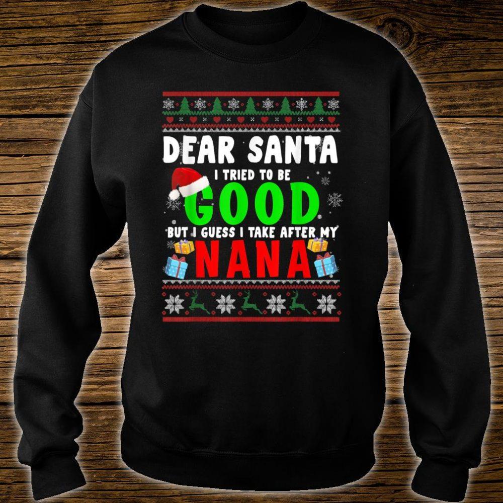 Dear Santa I Tried To Be Good Nana Family Xmas Sweater Shirt sweater