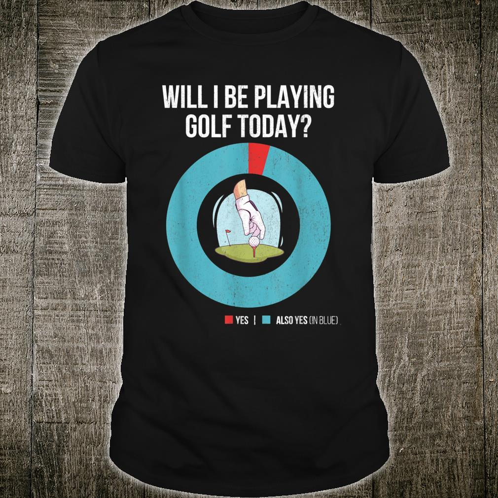Golfing for Golfers Who Love To Play Golf Shirt