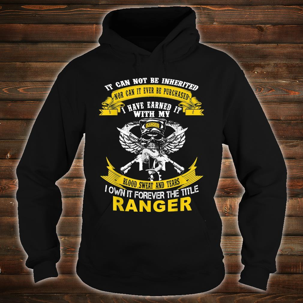 I Own It Forever The Title US Army Ranger Veteran Shirt hoodie