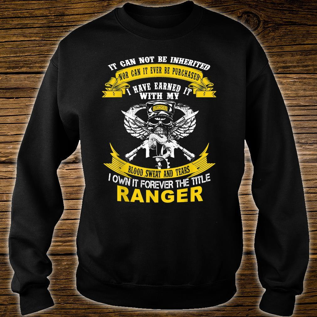 I Own It Forever The Title US Army Ranger Veteran Shirt sweater