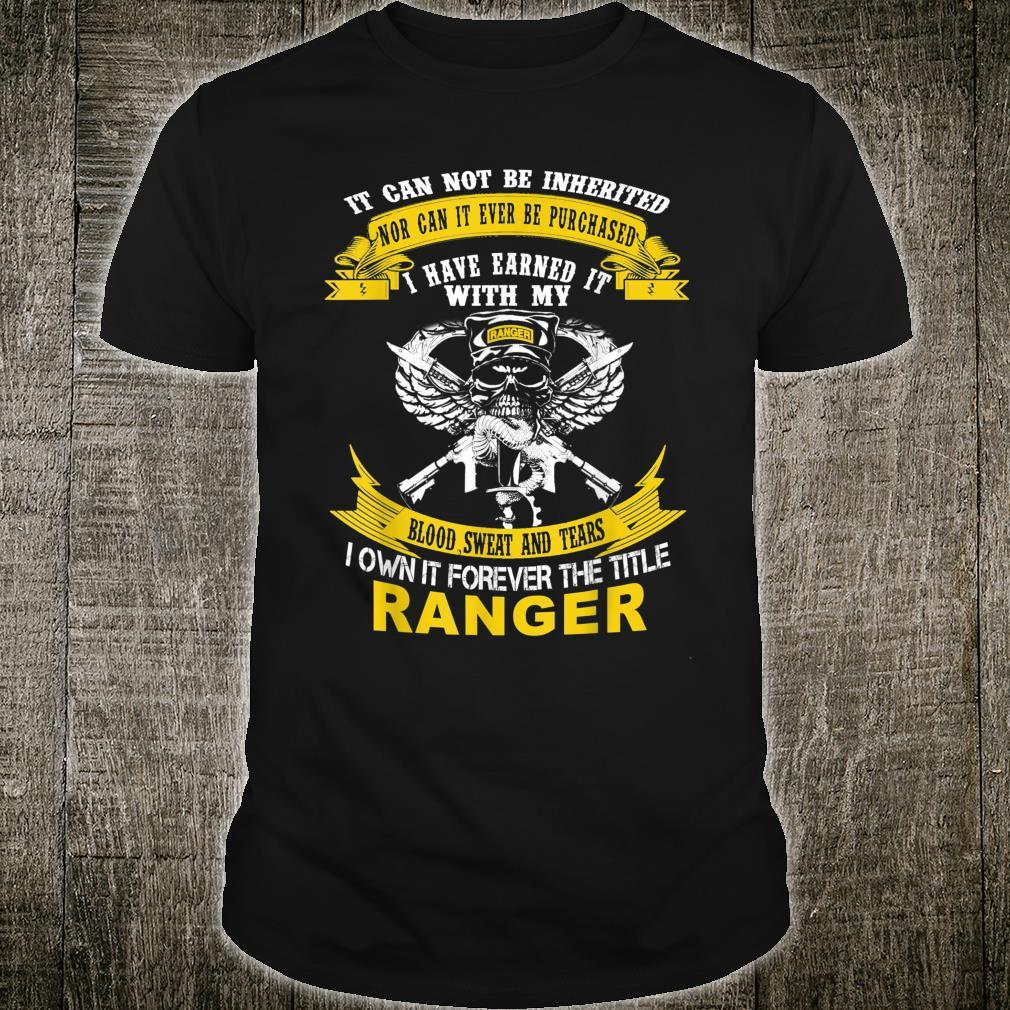 I Own It Forever The Title US Army Ranger Veteran Shirt