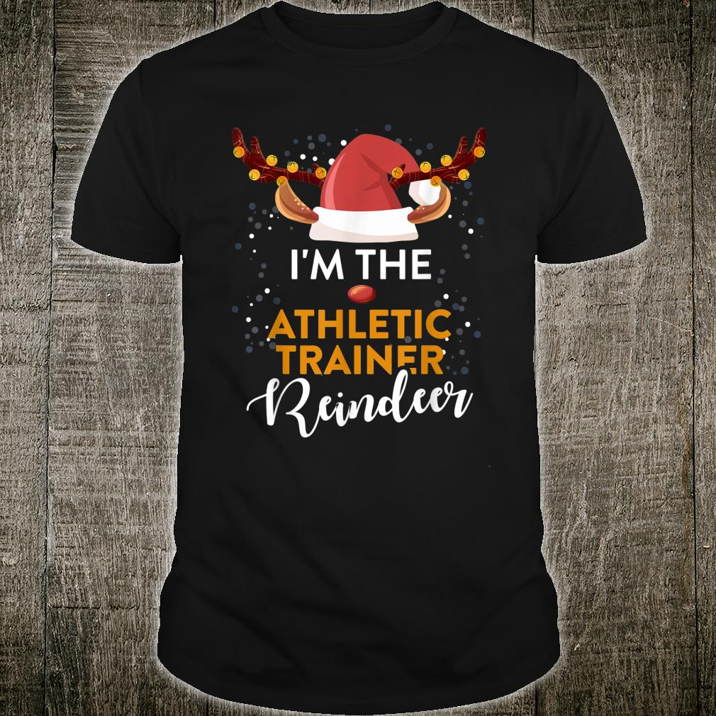 I'm The Athletic Trainer Reindeer Matching Christmas Shirt