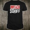 Impeach Adam Schiff Shirt