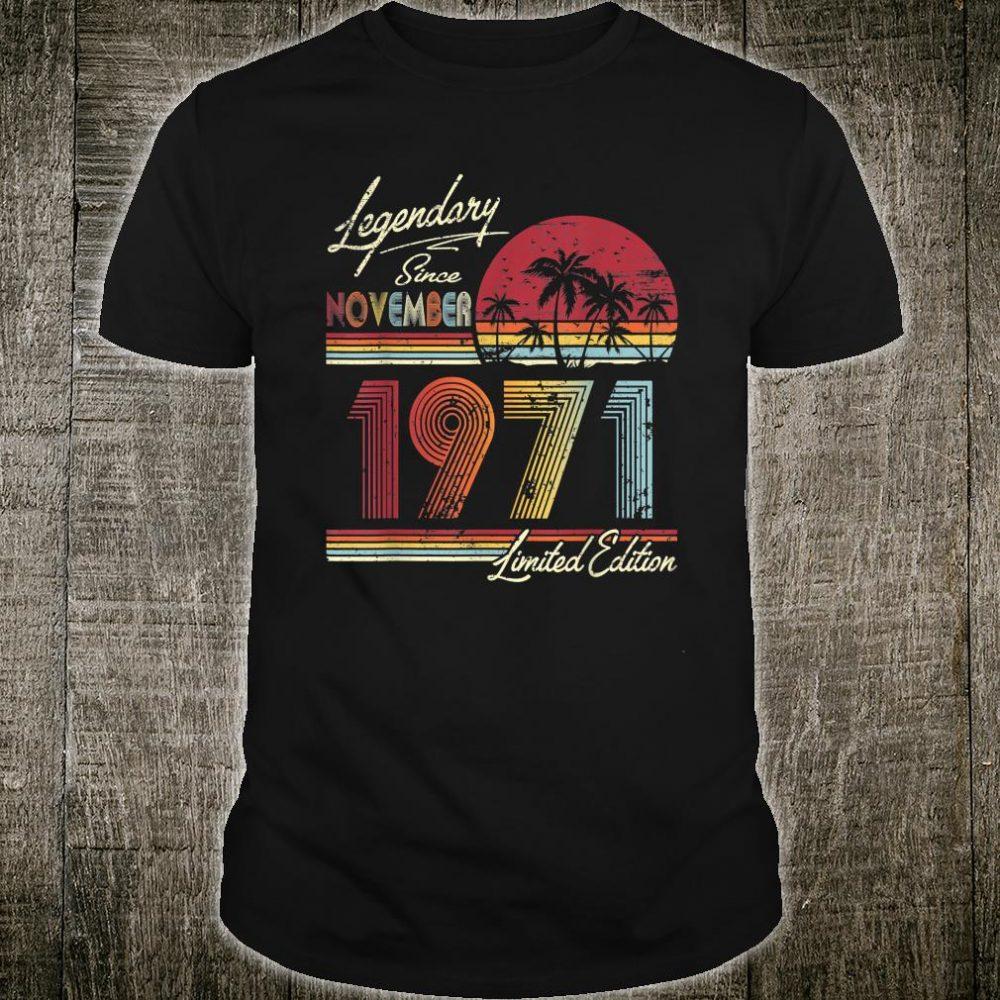 Legendary Since November 1971 Shirt