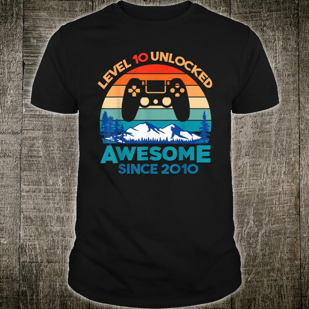 Level 10 Unlocked Birthday 10 Years Old Awesome Since 2010 Shirt