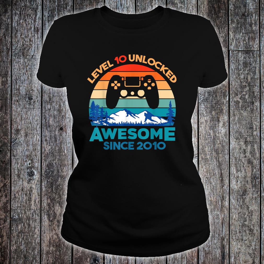 Level 10 Unlocked Birthday 10 Years Old Awesome Since 2010 Shirt ladies tee