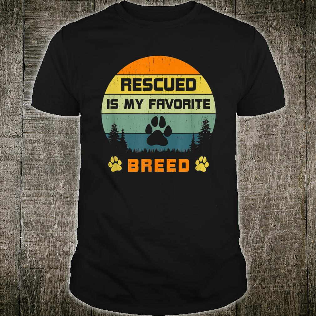 Love Dogs Rescue Rescued Is My Favorite Breed Vintage Paw Shirt