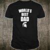 Michigan State Spartans Best Dad Ever Shirt