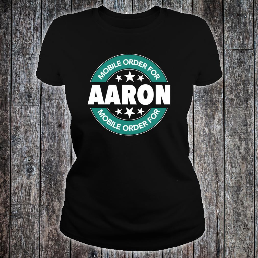 Mobile Order for AARON Shirt ladies tee
